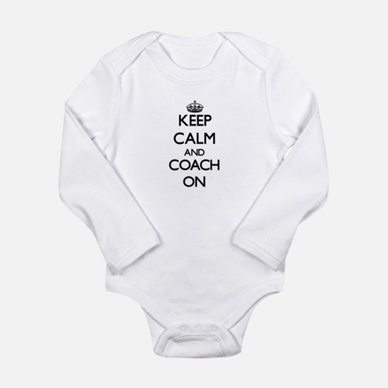 Keep Calm and Coach ON Body Suit