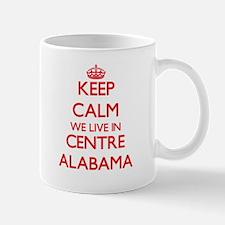 Keep calm we live in Centre Alabama Mugs