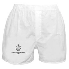 Keep Calm and Corporate Librarian ON Boxer Shorts