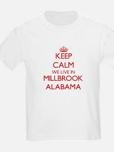 Keep calm we live in Millbrook Alabama T-Shirt
