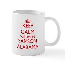 Keep calm we live in Samson Alabama Mugs