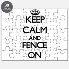 Keep Calm and Fence ON Puzzle