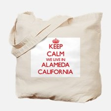 Keep calm we live in Alameda California Tote Bag