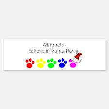 Whippets Believe Bumper Bumper Bumper Sticker