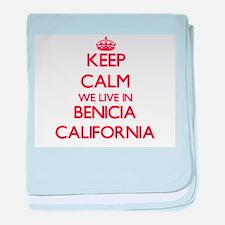 Keep calm we live in Benicia Californ baby blanket