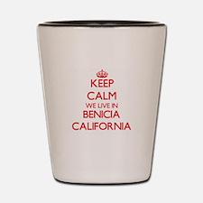 Keep calm we live in Benicia California Shot Glass