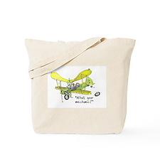 Who's Your Mechanic? Tote Bag