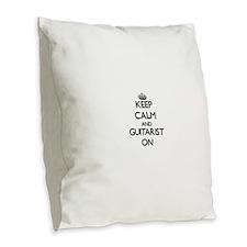 Keep Calm and Guitarist ON Burlap Throw Pillow