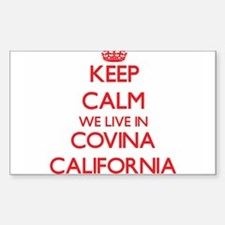 Keep calm we live in Covina California Decal