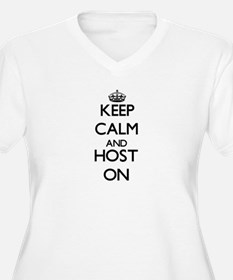Keep Calm and Host ON Plus Size T-Shirt