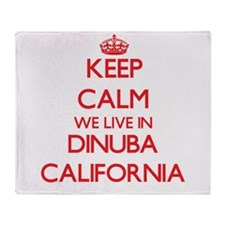 Keep calm we live in Dinuba Californ Throw Blanket