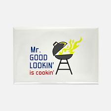 MR GOOD LOOKIN IS COOKIN Magnets
