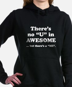 There's No U In AWESOME Hooded Sweatshirt