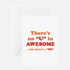 There's No U In AWESOME Greeting Card