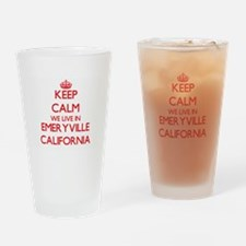Keep calm we live in Emeryville Cal Drinking Glass