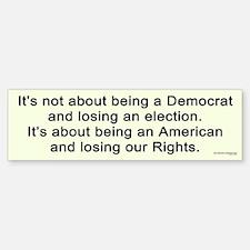 Losing Our Rights Bumper Bumper Bumper Sticker