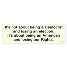 Losing Our Rights Bumper Bumper Sticker