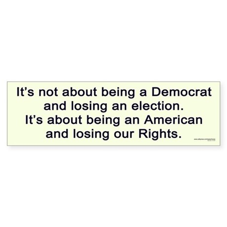 Losing Our Rights Bumper Sticker