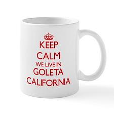 Keep calm we live in Goleta California Mugs