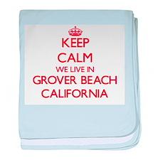Keep calm we live in Grover Beach Cal baby blanket