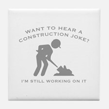 Construction Joke Tile Coaster