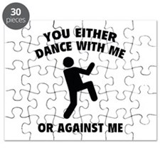 Dance With Me Or Against Me Puzzle