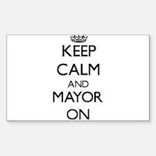 Keep Calm and Mayor ON Decal