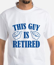 This Guy Is Retired Shirt