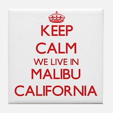 Keep calm we live in Malibu Californi Tile Coaster