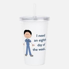 EIGHTH DAY OF THE WEEK Acrylic Double-wall Tumbler
