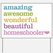 Homeschooler Yard Sign