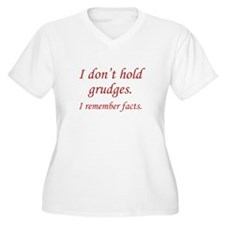 I Don't Hold Grudges T-Shirt