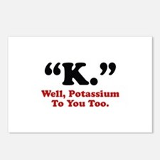 Potassium To You Too Postcards (Package of 8)