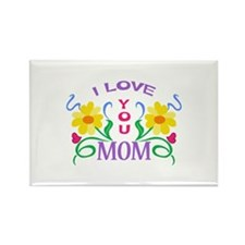 I LOVE YOU MOM Magnets