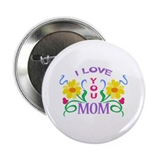 """I LOVE YOU MOM 2.25"""" Button (10 pack)"""