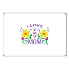 I LOVE YOU MOM Banner