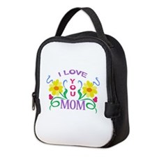 I LOVE YOU MOM Neoprene Lunch Bag