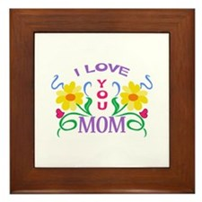 I LOVE YOU MOM Framed Tile