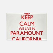 Keep calm we live in Paramount California Magnets