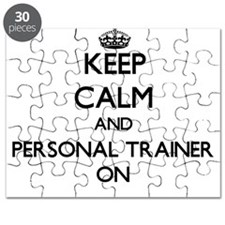 Keep Calm and Personal Trainer ON Puzzle