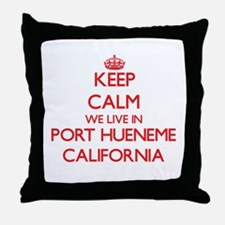 Keep calm we live in Port Hueneme Cal Throw Pillow