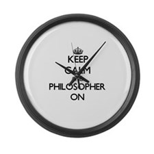 Keep Calm and Philosopher ON Large Wall Clock