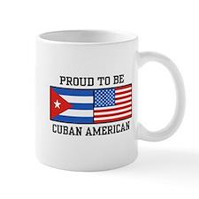 Proud To Be Cuban American Mug