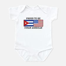 Proud To Be Cuban American Infant Bodysuit
