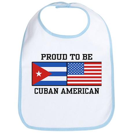 Proud To Be Cuban American Bib