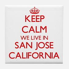 Keep calm we live in San Jose Califor Tile Coaster