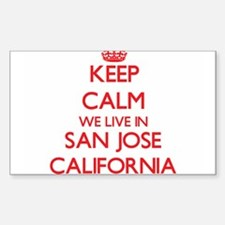 Keep calm we live in San Jose California Decal