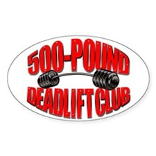 500-Pound Deadlift Club Oval Bumper Stickers