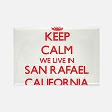Keep calm we live in San Rafael California Magnets