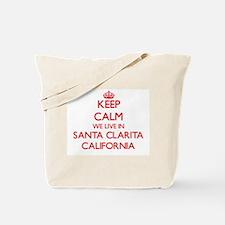 Keep calm we live in Santa Clarita Califo Tote Bag